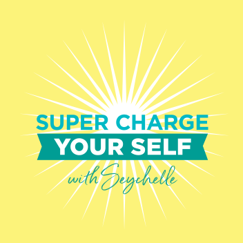 Super Charge Your Self with Seychelle