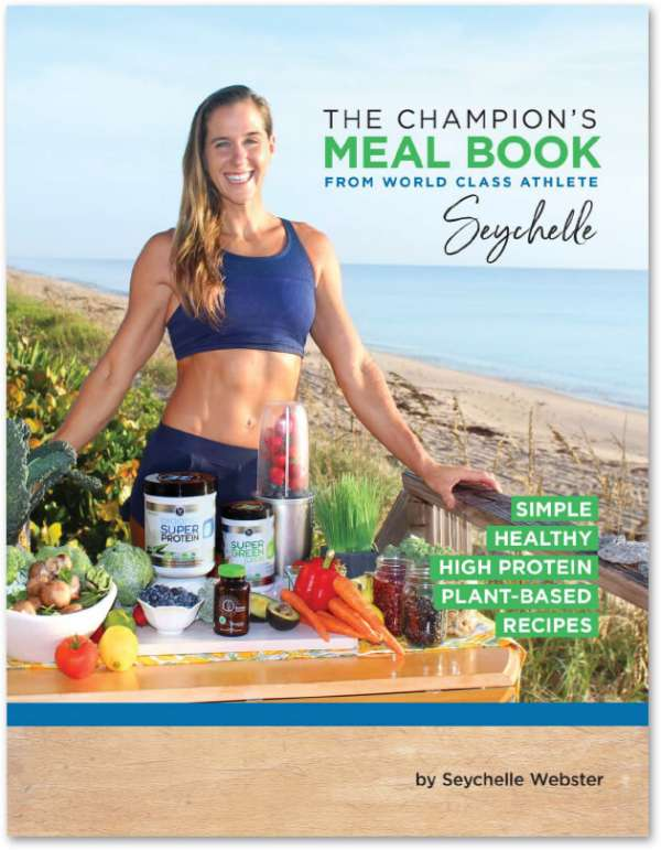 The Champion's Meal Book by Seychelle